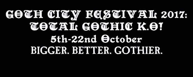 Goth City Festval 2017: Gothzilla/ Juratory/Circle of the Absurd Live at The Fenton Leeds 00, Oct 14