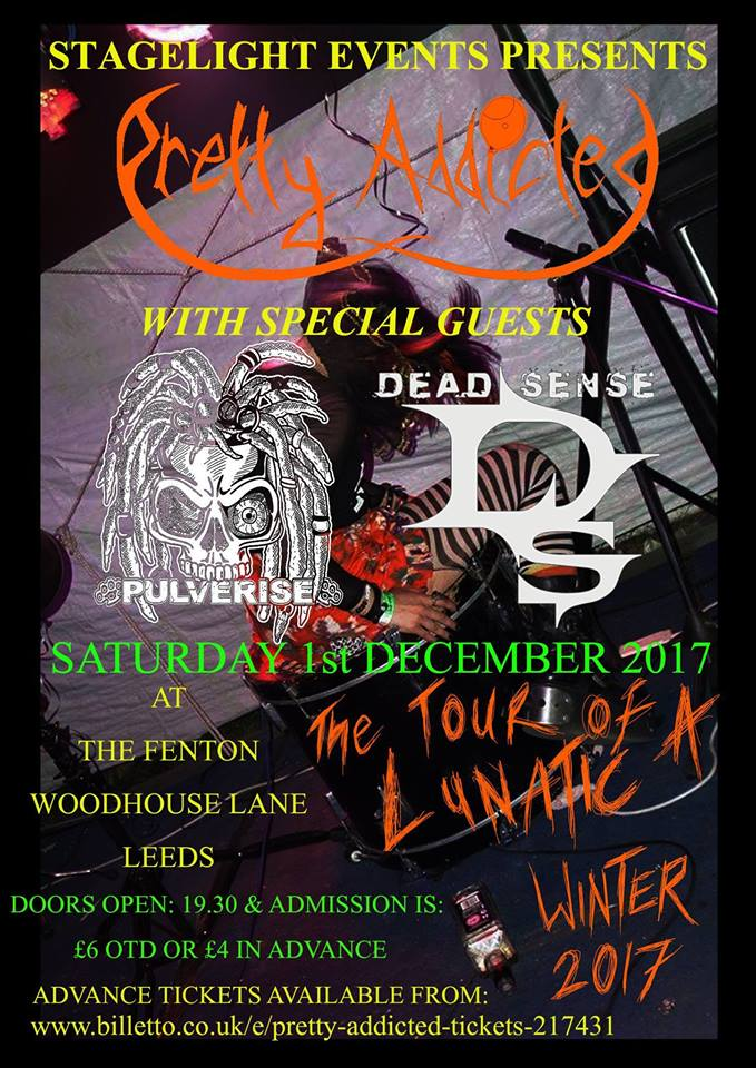 Stagelight Events Presents - Pretty Addicted & Guests Live at The Fenton Leeds 00, Dec 1