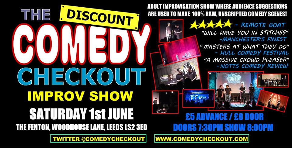The Discount comedy checkout Live at The Fenton Leeds 00, Jun 1