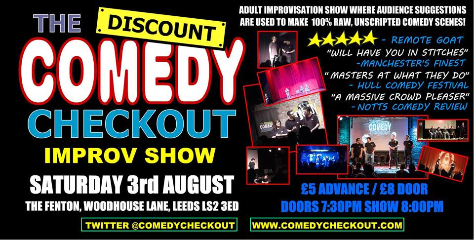 The Discount comedy checkout Live at The Fenton Leeds 00, Aug 3